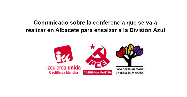 IU, PCE y Foro por la Memoria exige prohibir una conferencia en Albacete para ensalzar a la División Azul