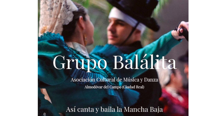 Almodóvar del Campo asistirá a 'Balálita' en el esperado alumbramiento de 'Así canta y baila la Mancha Baja'