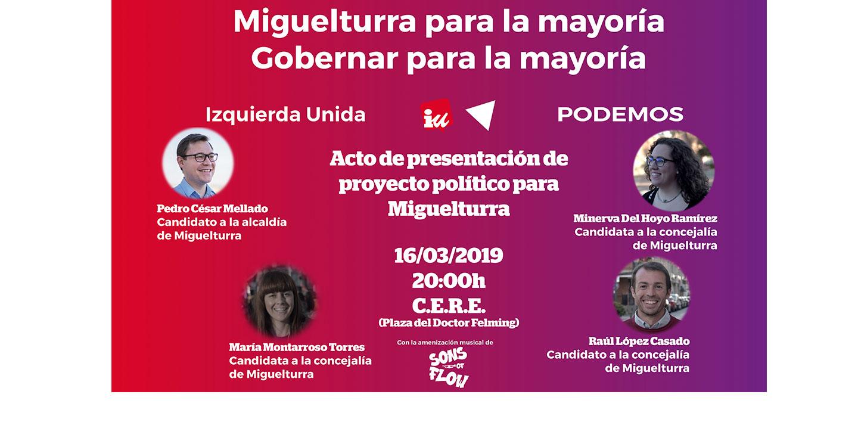 Izquierda Unida y Podemos presentarán mañana sábado 16 de marzo en el CERE su proyecto político para Miguelturra