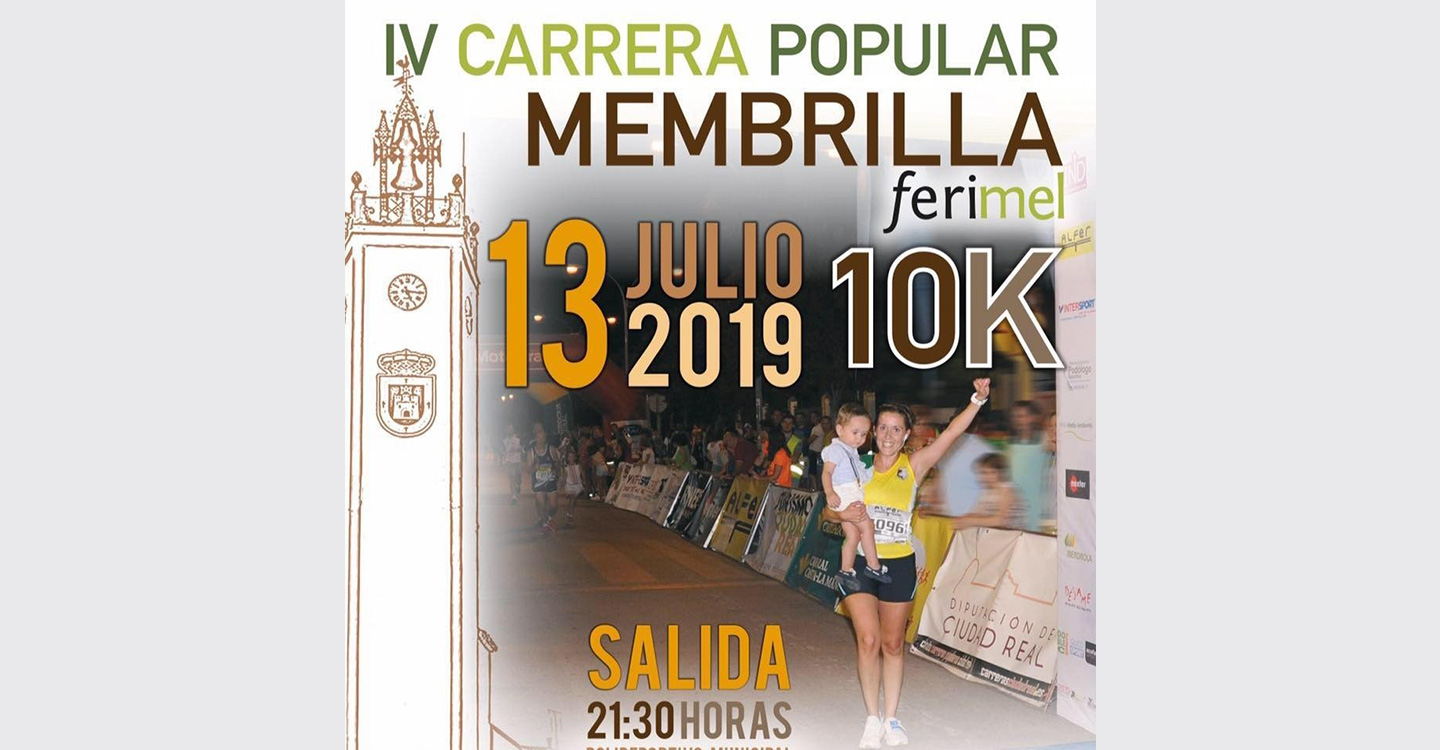 IV Carrera Popular Membrilla 10K Ferimel