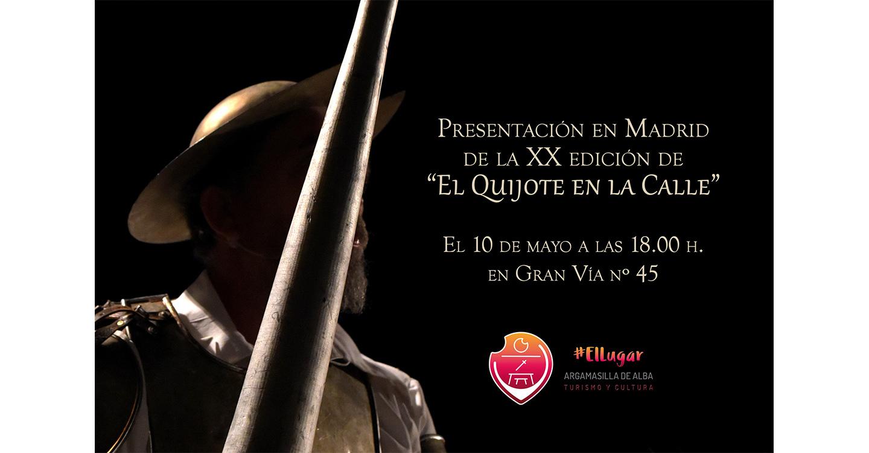 Argamasilla de Alba presentará en Madrid la veinte edición de El Quijote en la Calle'