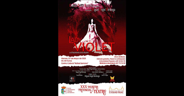 """Calzada de Calatrava acogerá la obra teatral """"Lady Violet"""" en el treinta aniversario de la Muestra Provincial de Teatro impulsada por la Diputación"""