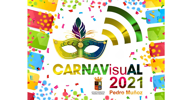 CARNAVisuAL 2021, una original forma de vivir el carnaval en Pedro Muñoz
