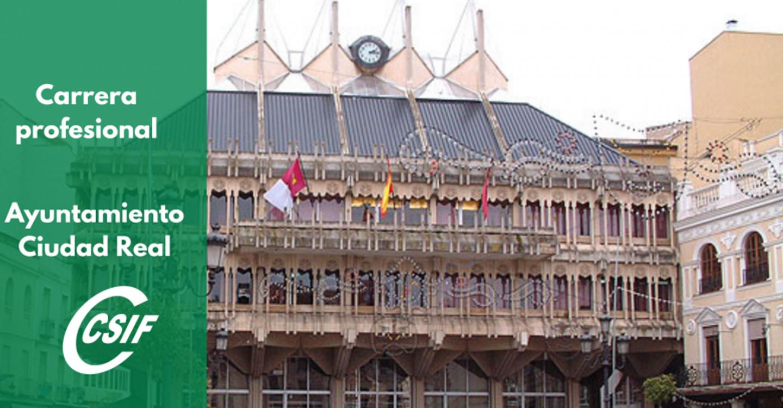 CSIF reivindica una verdadera carrera profesional dentro del Ayuntamiento de Ciudad Real