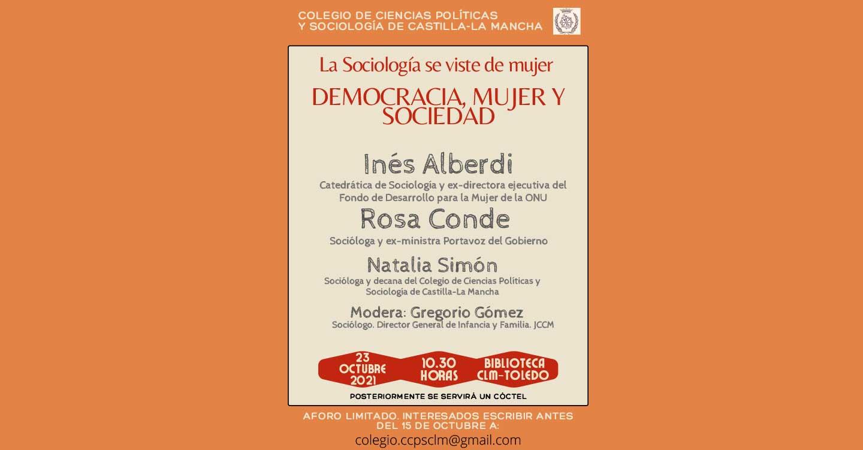 """El próximo día 23 de Octubre el Colegio de Ciencias Políticas y Sociología C-LM celebrara la Jornada que lleva por título: """"La Sociología se viste de mujer. Democracia, Mujer y Sociedad""""."""