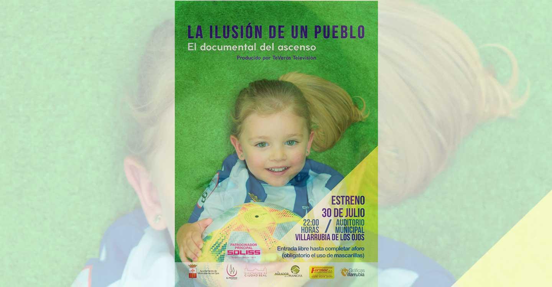 """Este jueves 30 se estrena el documental """"La ilusión de un pueblo"""" en el Auditorio Municipal de Villarrubia de los Ojos"""
