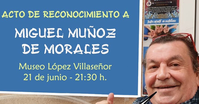 El mundo de la cultura en Ciudad Real homenajea este viernes a Miguel Muñoz de Morales