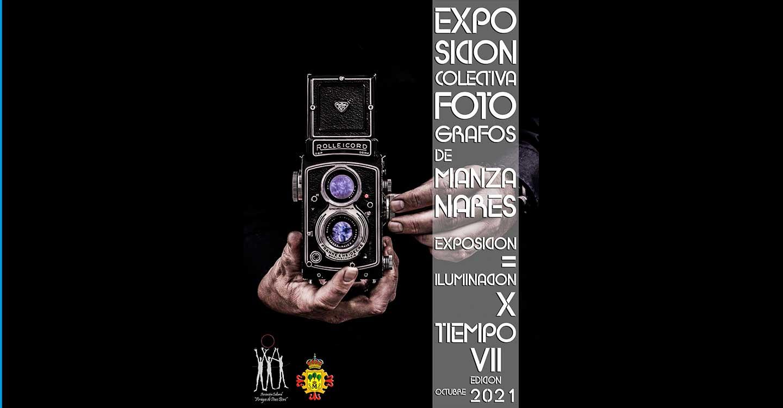 """La Asociación Cultural """"Amigos de Paco Boni"""", convoca la VII Edición de la Exposición Colectiva de Fotógrafos de Manzanares """"Exposición = Iluminación x Tiempo"""""""