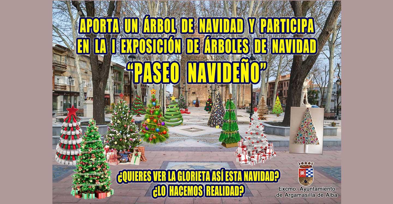 """La Concejalía de Festejos del Ayuntamiento de Argamasilla de Alba convoca la exposición de árboles de Navidad: """"Paseo navideño"""""""
