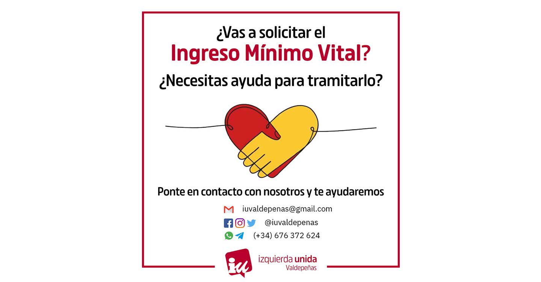 IU Valdepeñas ofrece asistencia en la tramitación del Ingreso Mínimo Vital.