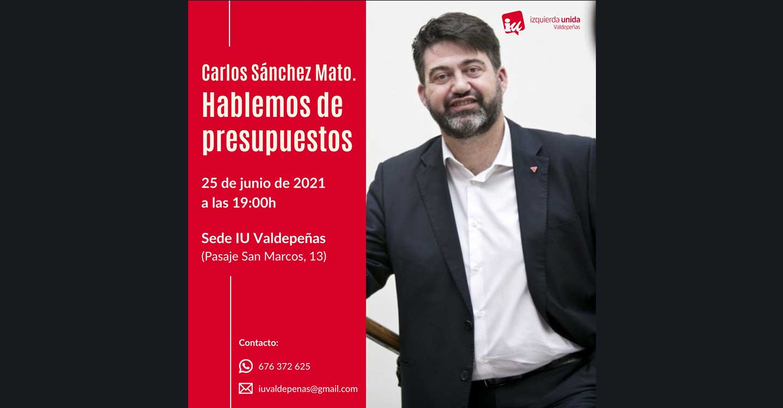 IU Valdepeñas realizará una conferencia sobre presupuestos participativos a cargo de Carlos Sánchez Mato.