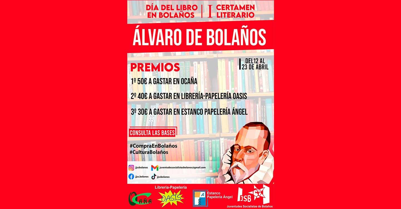 """Juventudes Socialistas de Bolaños anuncia su I Certamen Literario """"Álvaro de Bolaños"""" con motivo de la celebración del Día del Libro."""