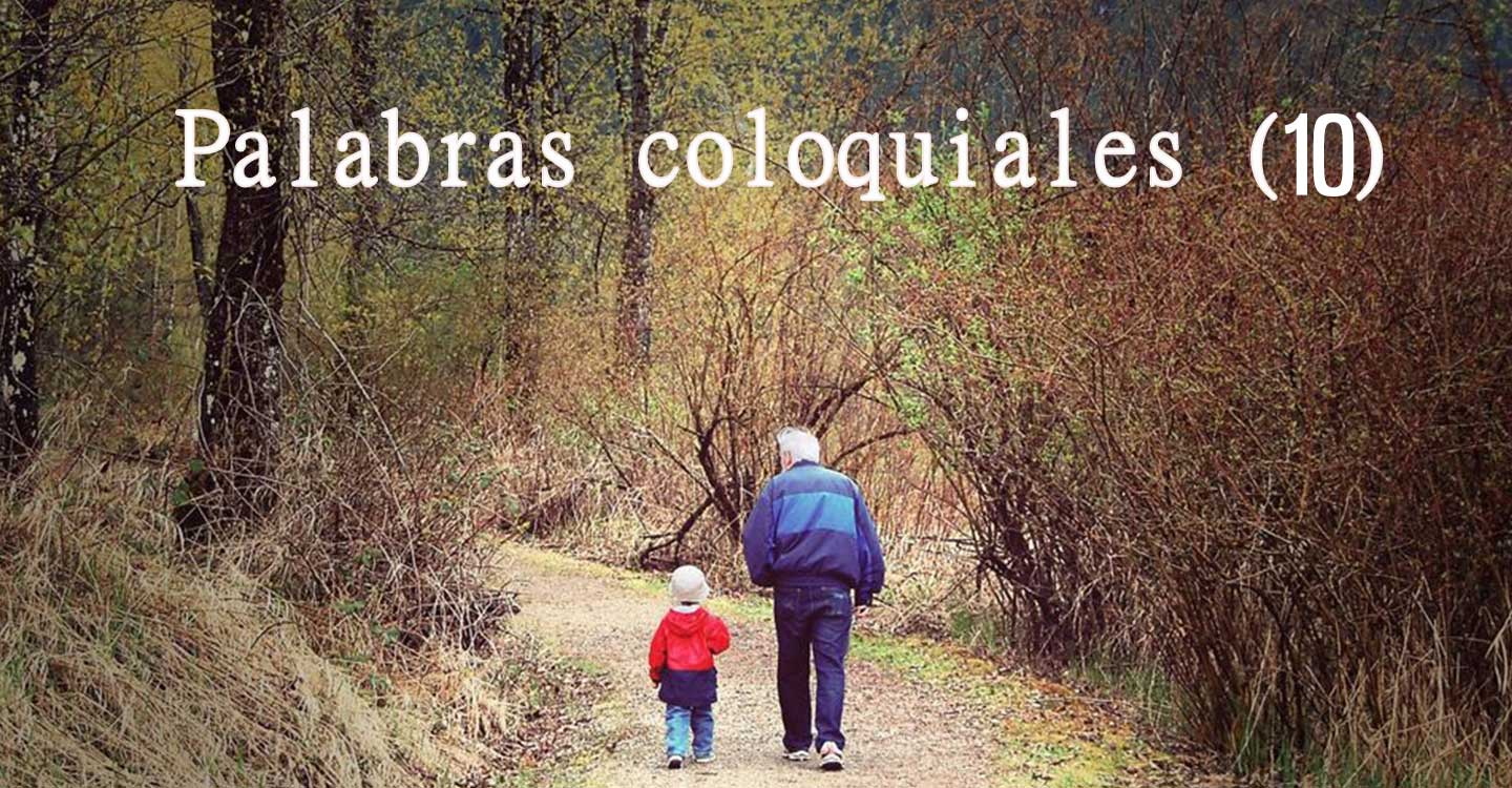Palabras coloquiales (10)