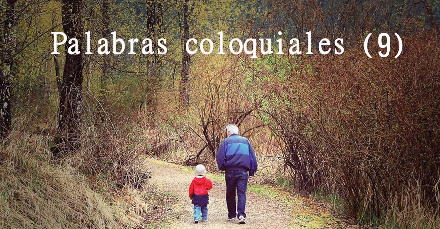 Palabras coloquiales (9)