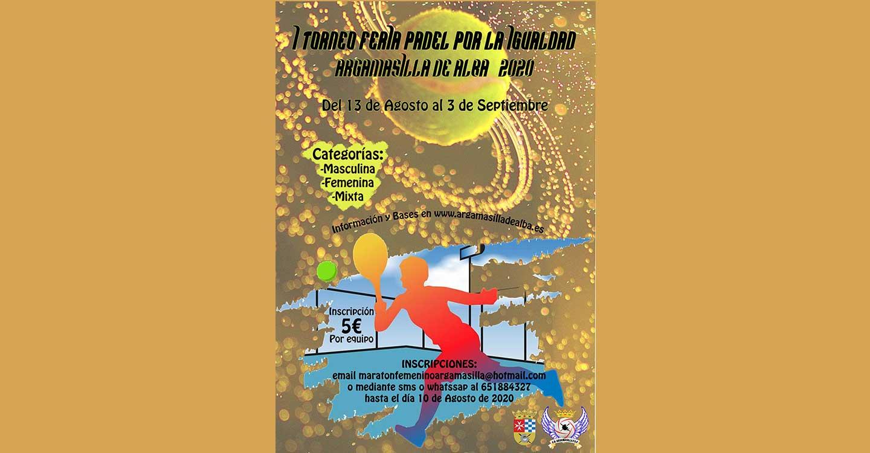 I Torneo de Feria 'Pádel por la Igualdad' organizado por el C.D. Argamasilla F.S.F.
