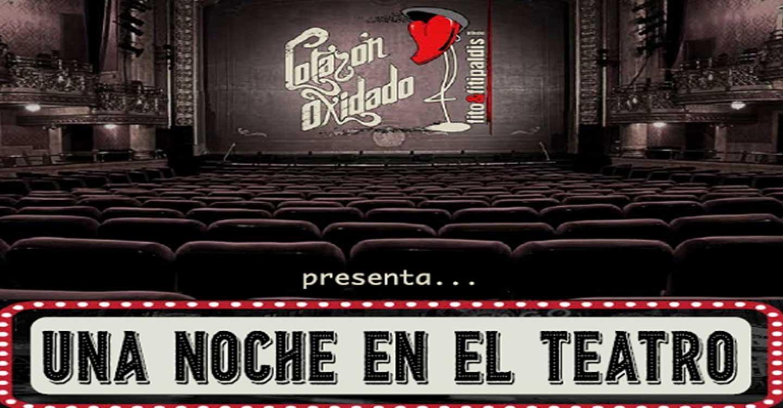 Valdepeñas acoge este domingo 23 de mayo lo nuevo de Corazón Oxidado, 'Una noche en el teatro'