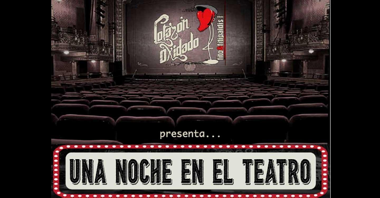 Valdepeñas acogerá el viernes 30 lo nuevo de Corazón Oxidado, 'Una noche en el teatro'
