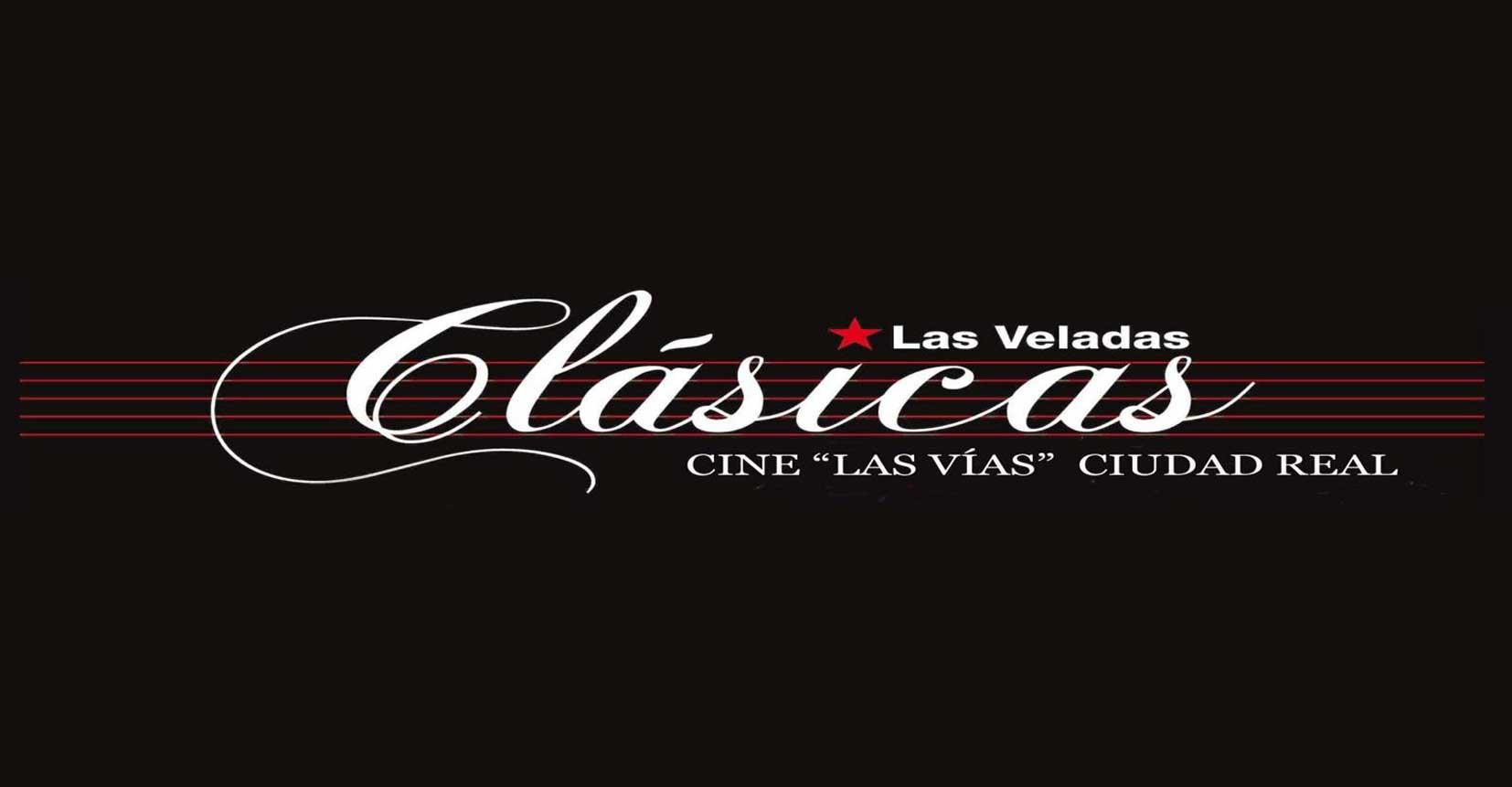 Vuelven las Veladas clásicas a los Cines Las Vías de Ciudad Real