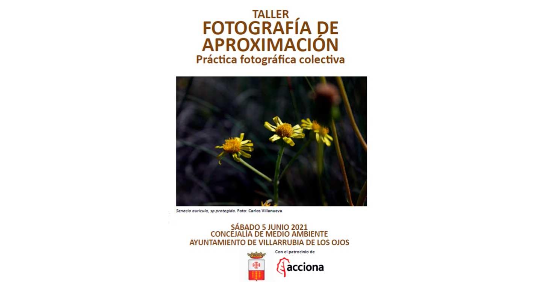 Villarrubia de los Ojos aplaza al mes de junio el Taller de Fotografía de Aproximación