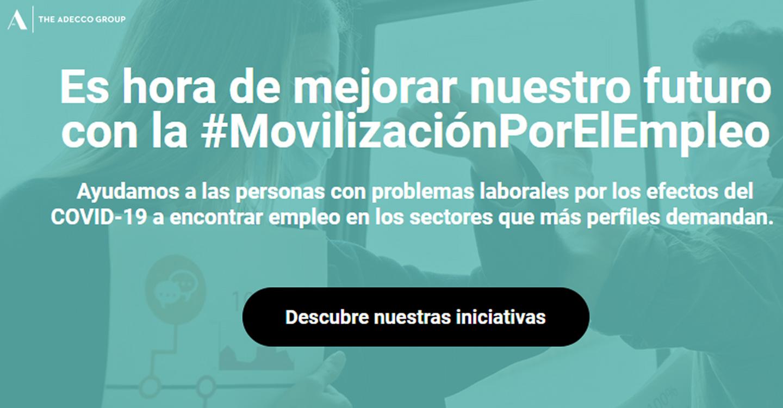 Adecco lanza #MovilizaciónPorElEmpleo, un programa para ayudar a los trabajadores más afectados por la crisis a conseguir un empleo
