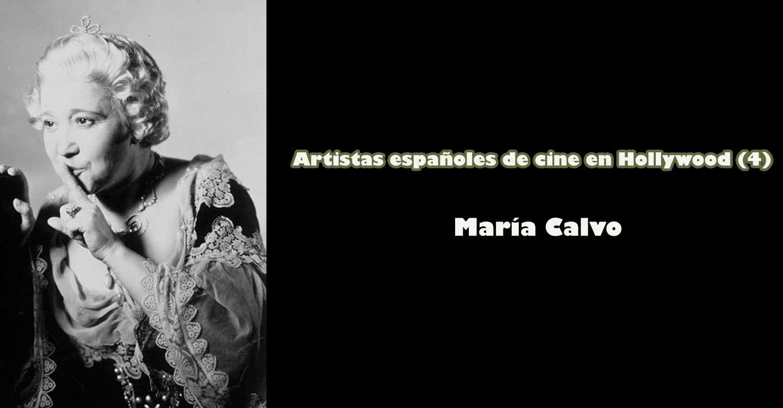 Artistas españoles de cine en Hollywood (4) :