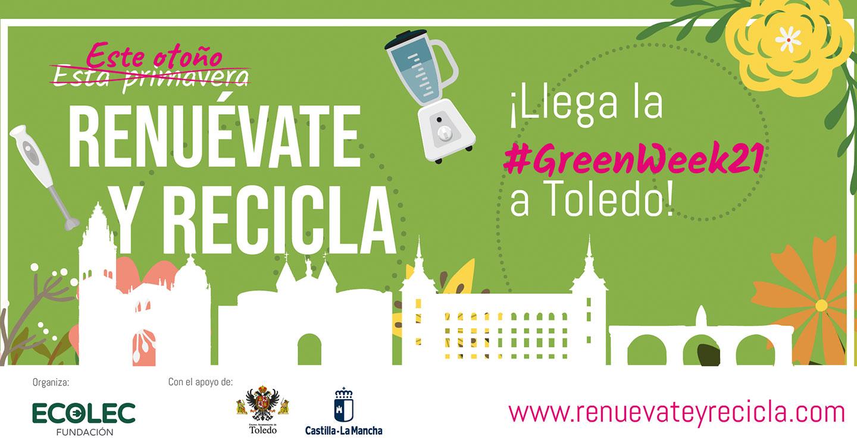 La Fundación ECOLEC celebra la quinta edición de la #GreenWeek21 en Toledo con el objetivo de seguir concienciando sobre la importancia del reciclaje de aparatos eléctricos y electrónicos