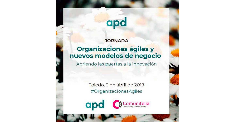 APD y Comunitelia organizan una jornada sobre nuevos modelos de negocio basados en la innovación