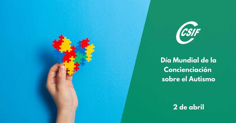 CSIF reclama más apoyos para las personas con trastorno del espectro autista