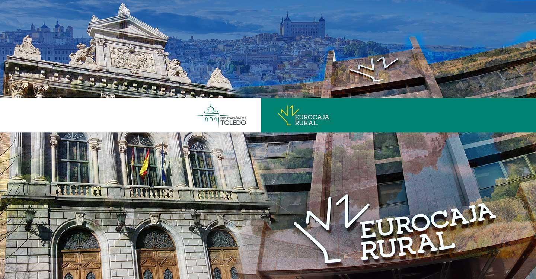 Eurocaja Rural destina 20 millones a los ayuntamientos toledanos para facilitar el anticipo de la recaudación de sus impuestos