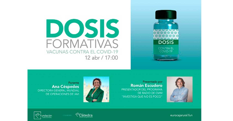 Fundación Eurocaja Rural inaugura su nuevo programa 'Dosis Formativas' con una conferencia online sobre las vacunas contra el COVID-19