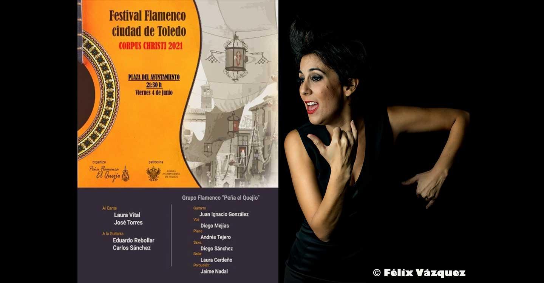 """La cantaora  sanluqueña, Laura Vital, actuará el próximo 4 de Junio de 2021 en el Festival Flamenco , """"Ciudad de Toledo"""""""