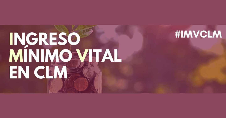 Más de 7.000 personas en Castilla-La Mancha se han beneficiado del Ingreso Mínimo Vital