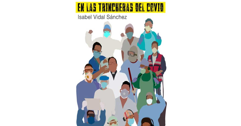 """El Museo del Quijote de Ciudad Real acoge la presentación del libro """"En las trincheras del COVID"""""""