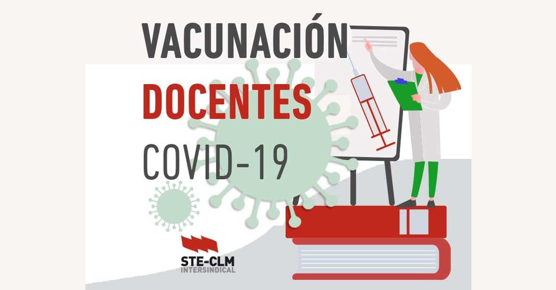 STE-CLM EXIGE un proceso de vacunación claro, seguro y adecuado del profesorado de CLM
