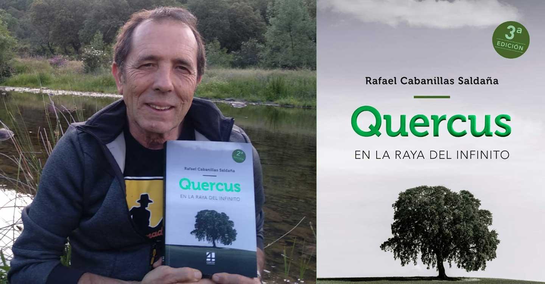 La tercera edición de 'Quercus. En la raya del infinito', éxito de un autor y una editorial de Castilla-La Mancha, ya está en las librerías