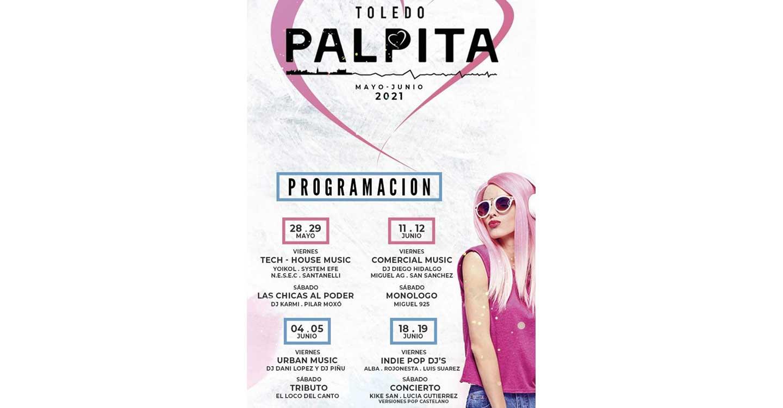 Toledo Palpita y sus propuestas para el mes de Junio