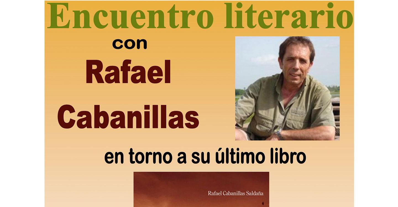 Rafael Cabanillas, protagonista del próximo encuentro literario de la Biblioteca