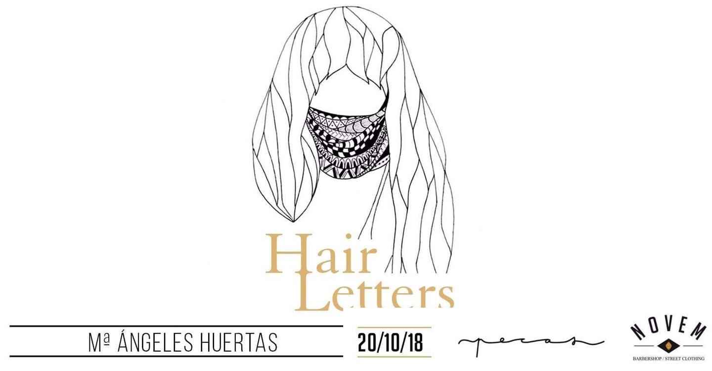 Hair Letters, exposición de M. Ángeles Huertas