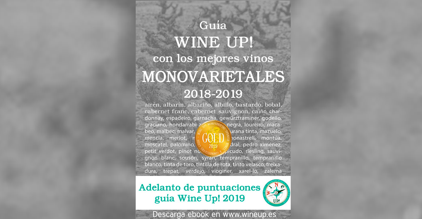 Guía de vinos monovarietales WINE UP! 2018-2019