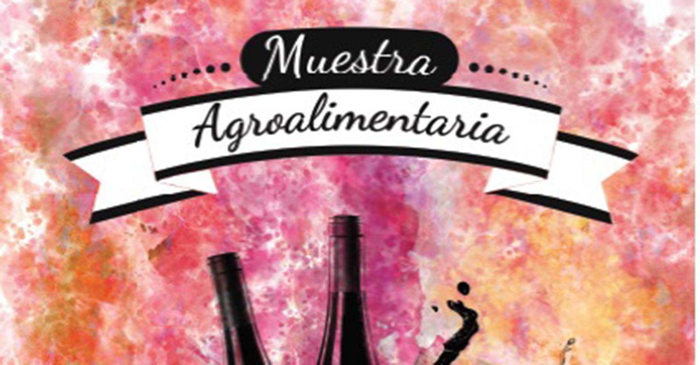 La Muestra Agroalimentaria 2018 contará con una barra de degustación y un sorteo de 3 cestas de productos de Tomelloso