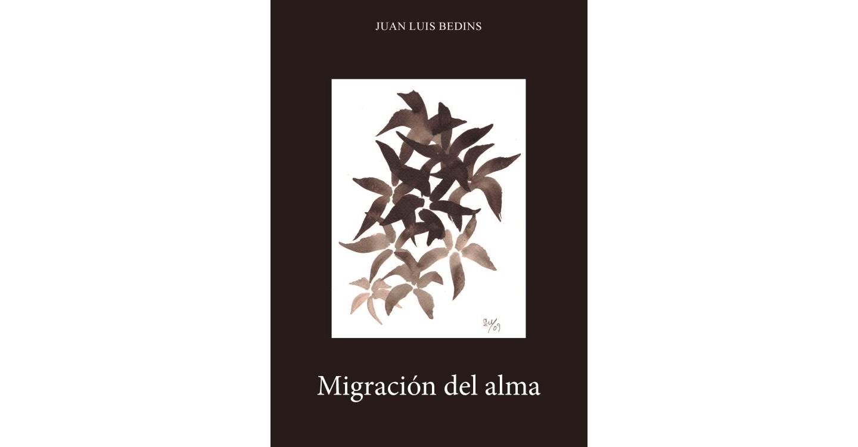Juan Luis Bedins y su libro Migración del alma.