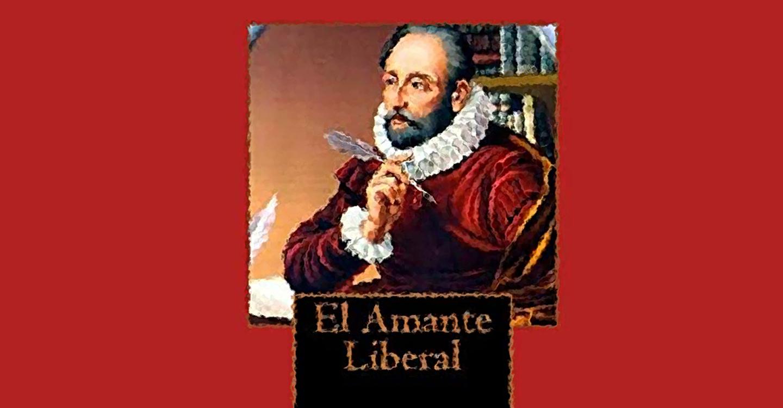 Real Enciclopedia de la lengua cervantina: El amante liberal (novela ejemplar)
