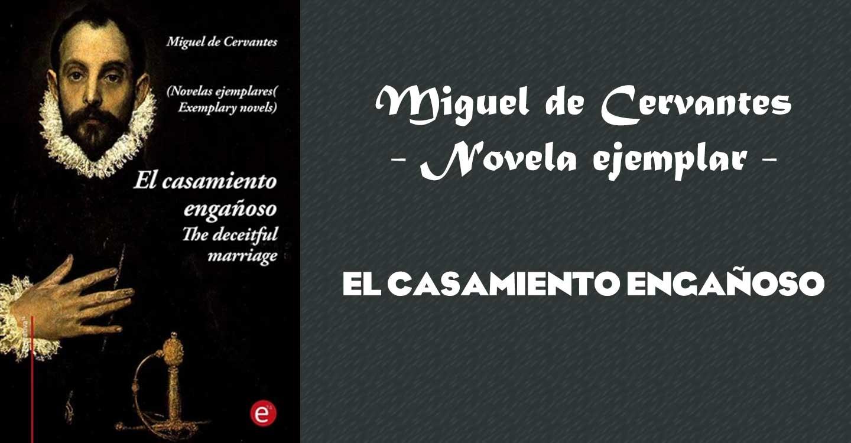 Real Enciclopedia de la lengua cervantina: El casamiento engañoso (novela ejemplar)