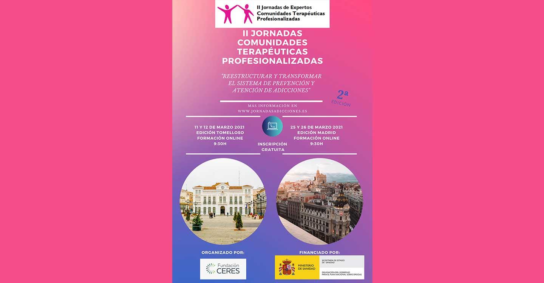 """Fundación Ceres celebrará la jornada """"Reestructurar y transformar el sistema de prevención y atención de adicciones"""" dentro de las II Jornadas de Expertos de Comunidades Terapéuticas"""