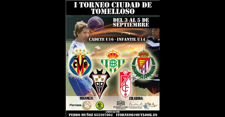 Del 3 al 5 de septiembre se disputará el I Torneo de Fútbol Base 'Ciudad de Tomelloso'