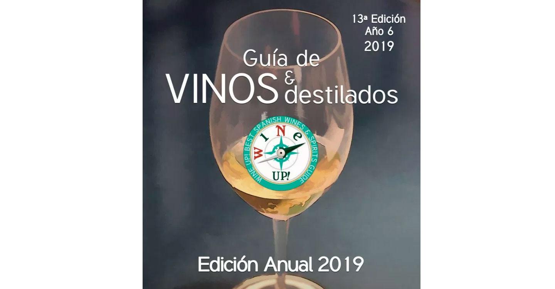 La sexta Edición Anual de la Guía Wine UP| 2019 apunta a la mejora de la calidad y aumento de precio en los vinos españoles