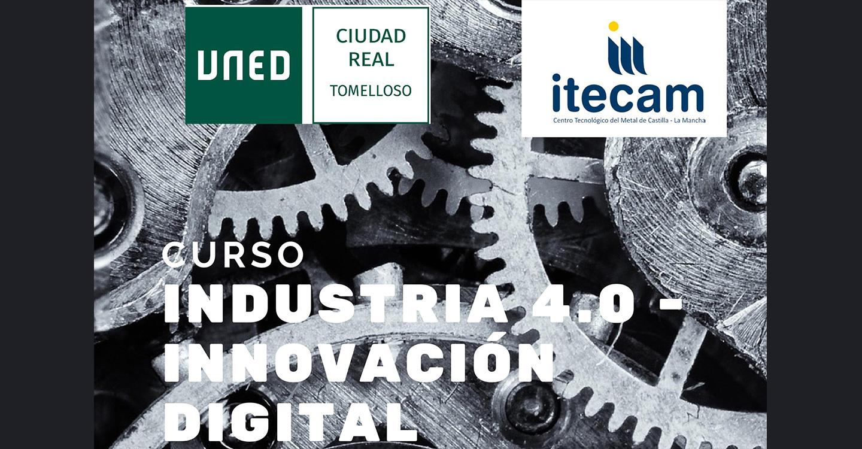 """""""Industria 4.0 - Innovación digital"""", la nueva propuesta de la UNED para este mes de octubre"""
