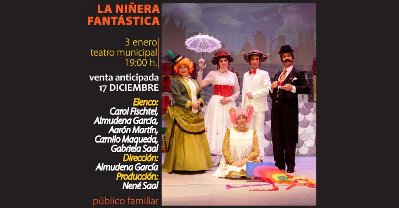 """""""La Niñera Fantástica"""", un espectáculo para toda la familia, este viernes en el Teatro Municipal"""