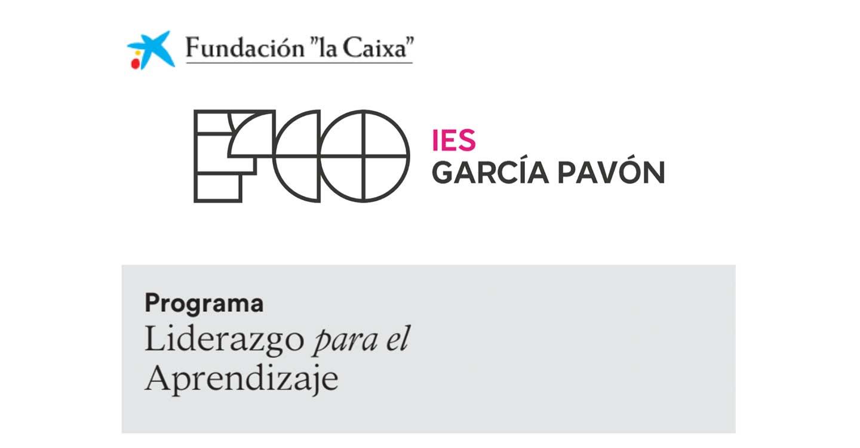 El Equipo Directivo del IES Francisco García Pavón está de enhorabuena : se encuentra entre los 3 centros seleccionados de CLM para el Programa de Liderazgo para el Aprendizaje de la Fundación La Caixa.