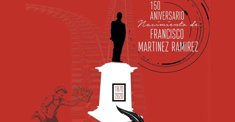 Mañana martes comienza la celebración del 150 aniversario del nacimiento de Francisco Martínez Ramírez
